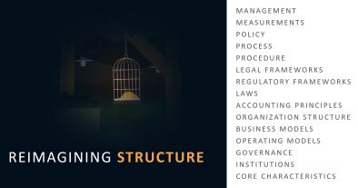 Reimagining Structure